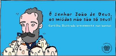 Novíssima Cartilha Ilustrada - Ó senhor João de Deus, os miúdos não são seus!